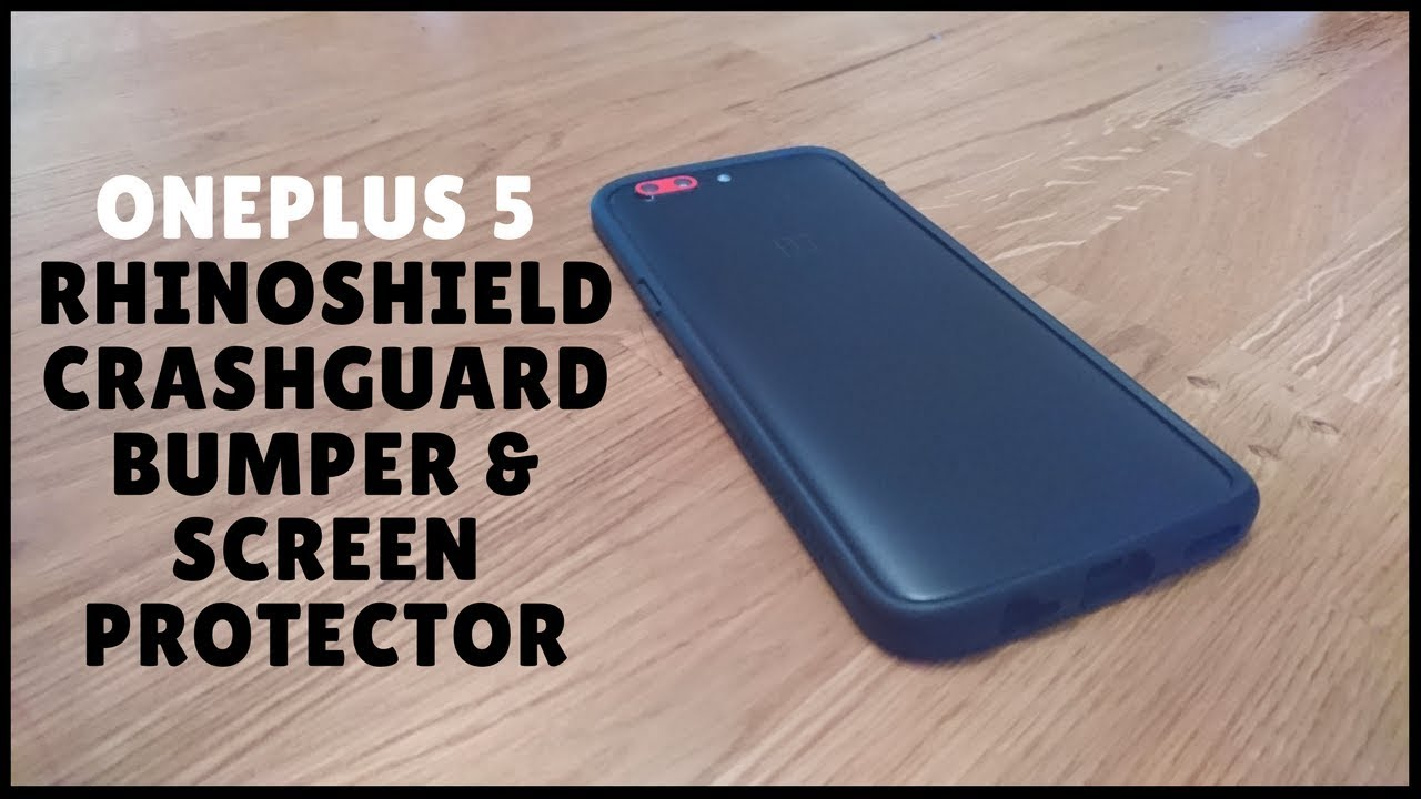 huge discount 684fb 4c7ea Verdict on the OnePlus 5 Rhinoshield CrashGuard and Screen Protector ...