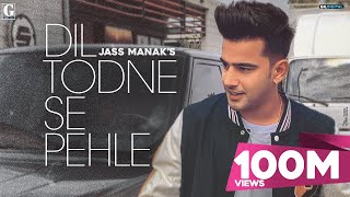 Dil Todne Se Pehle Promo (Jass Manak) Mp3 Song Download