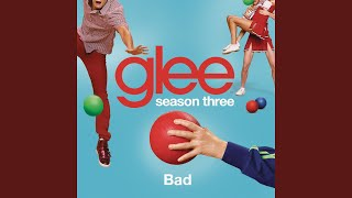 Video Bad (Glee Cast Version) download MP3, 3GP, MP4, WEBM, AVI, FLV Juli 2018