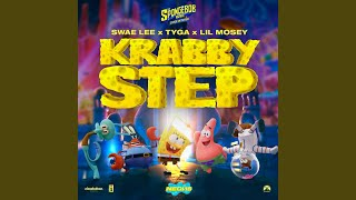 Play Krabby Step (with Tyga & Lil Mosey) (Music From Sponge On The Run Movie)