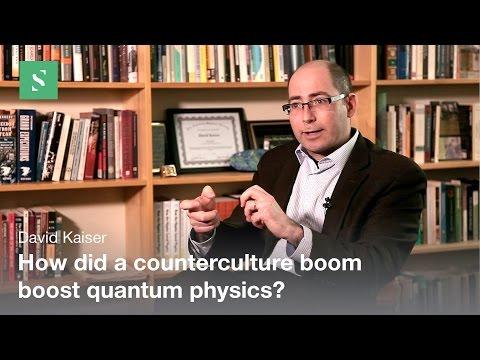 Hippies Counterculture and the Quantum Revival - David Kaiser