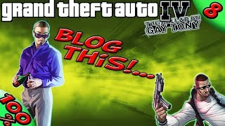 GTA IV TBoGT [:Tony #5:] BLOG THIS!... [100% Walkthrough]