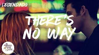 Lauv ft. Julia Michaels - There's No Way [Tradução/Legendado]