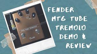 Fender MTG Tube Tremolo Demo (no talking)