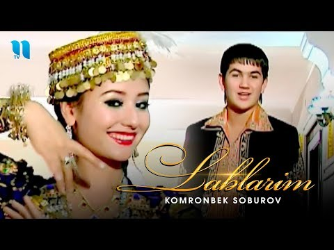 Kamronbek Soburov - Lablarim | Камронбек Собуров - Лабларим