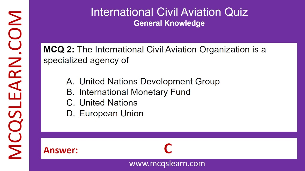 International Civil Aviation Organization Quiz - MCQsLearn Free Videos