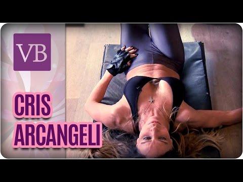 Rotina de Treinos da Cris Arcangeli- Você Bonita (28/04/19)