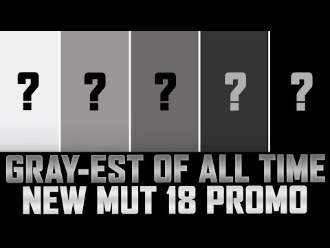 The GRAY-EST OF ALL TIME Promo! | What Is It Exactly? | MUT 18 NEW PROMO!