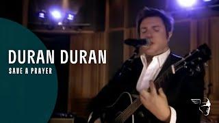 """Duran Duran - Save A Prayer (From """"Rio - Classic Album"""")"""