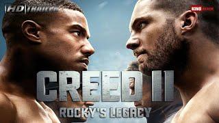 Creed 2 Rocky's Legacy HD Trailer in Deutsch // Film neu im Kino am 24. Januar 2019