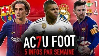 L'ACTU FOOT : Mbappé en négociation avec le Real ? Griezmann vers Barcelone ? Messi, roi d'Espagne