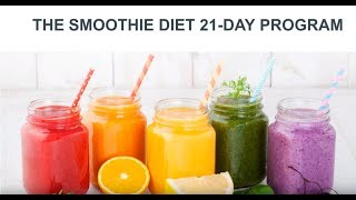 The Smoothie Diet 21-Day Programme Review-Does It Work or Scam?