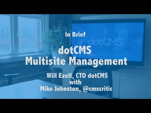 dotCMS Multisite Management in Brief
