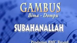 """Gambus Bima-Dompu """"SUBHANALLAH"""""""
