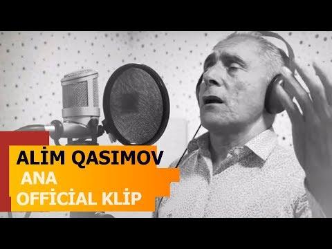 Alim Qasimov - Ana - Official Klip - Yeni 13.10. 2017