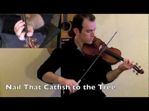 Old Timey Fiddle Lessons - Nail That Catfish To The Tree