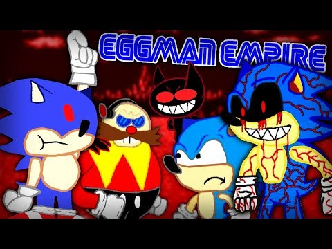 "YOU THOUGHT THEIR JOURNEY WAS OVER?!?! It Has Only Just Begun! | Sonic.EXE Comedy ""Eggman Empire"""