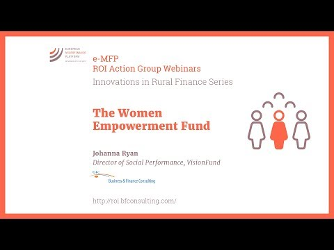 The Women Empowerment Fund (by Johanna Ryan)