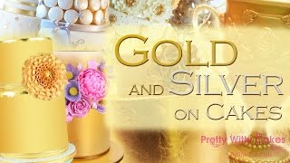How to Paint on Cakes with Gold and Silver - Pretty Witty Cakes
