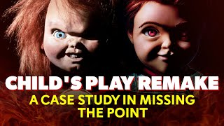 Child's Play (2019): A Case Study in Missing the Point