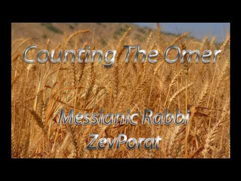 """""""Counting The Omer"""" with Messianic Rabbi Zev Porat"""