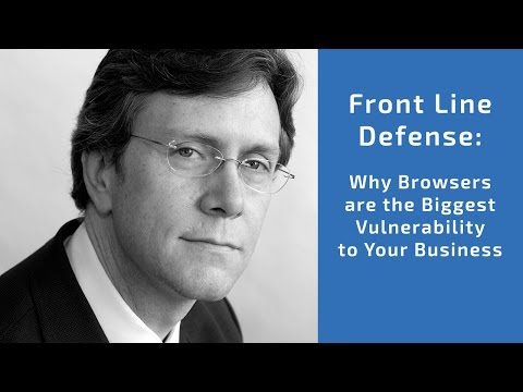 Ntrepid Webinar: Front Line Defense — Why Browsers are the Biggest Vulnerability to Your Business