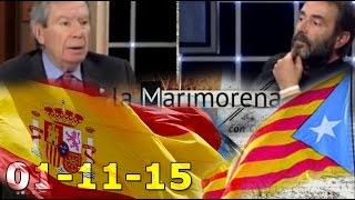 La Marimorena 13tv 01/11/15 Participan Jaume Jaume de ANC, García Albiol y José Luis Corcuera