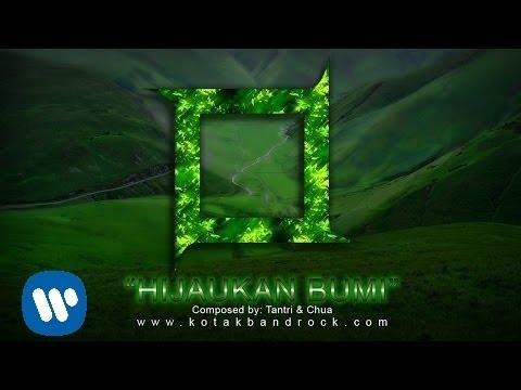KOTAK - Hijaukan Bumi (Official Music Video)