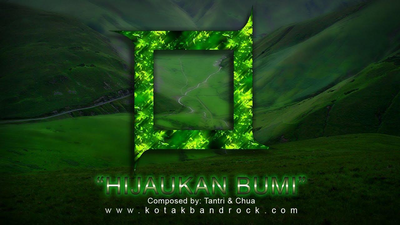 Kotak Hijaukan Bumi Official Music Video Youtube