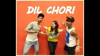 Dil Chori song dance choreography | Sonu Ke Titu Ki Sweety |  Vicky and Aakanksha