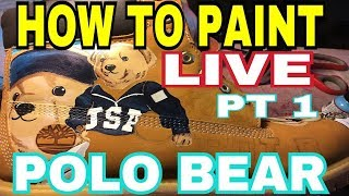 How To Paint | Polo Bear | Timberland Boots | By Gymshoe Pt 1