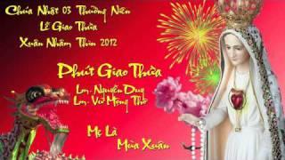 Phút Giao Thừa - Lm. Nguyễn Duy & Lm. Vũ Mộng Thơ
