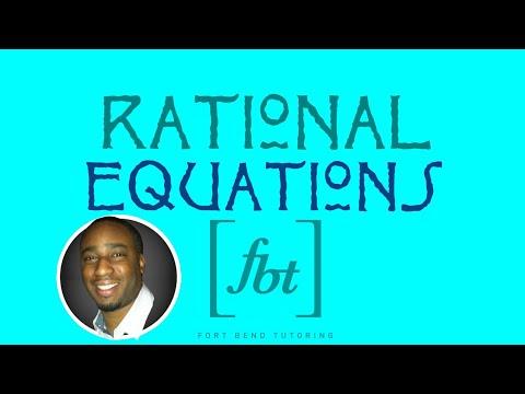 Solving Rational Equations [fbt] (Equations Involving Rational Expressions)