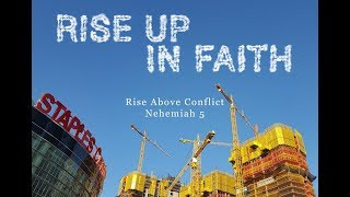 RISE UP IN FAITH: Rise Above Conflict - August 20, 2017