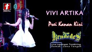 VIVI ARTIKA - Prei Kanan Kiri - New Kendedes Live Demak 2018