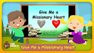 Give Me a Missionary Heart