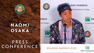 Naomi Osaka - Press Conference after defeat in Round 3 | Roland-Garros