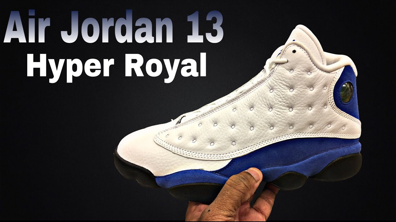 new style 0f48d 797ce Air Jordan 13 Hyper Royal my 1st Look and Thoughts