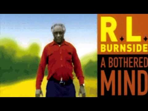 RL Burnside - A Bothered Mind (full album)