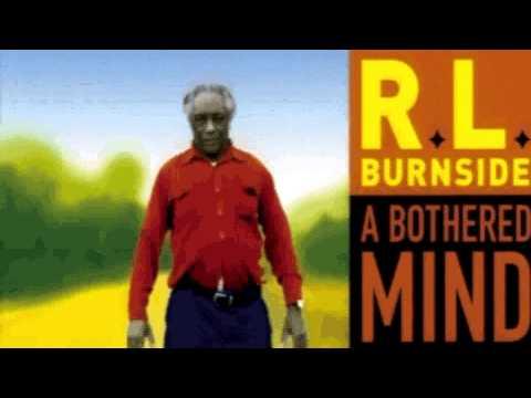 RL Burnside - A Bothered Mind (full album)