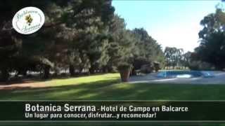 Botanica Serrana Hotel de Campo en Balcarce