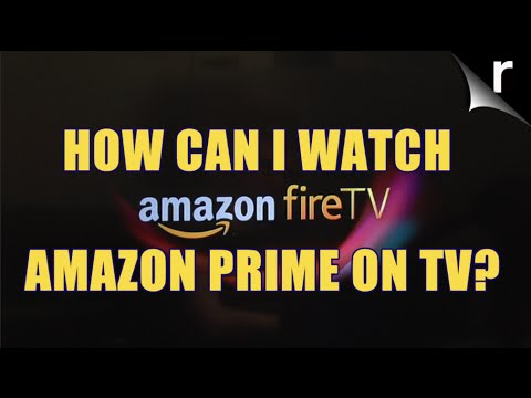 How can I watch Amazon Prime on TV YouTube
