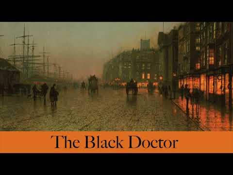 The Black Doctor By Sir Arthur Conan Doyle