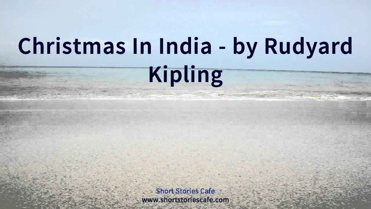 Christmas in India by Rudyard Kipling - YouTube