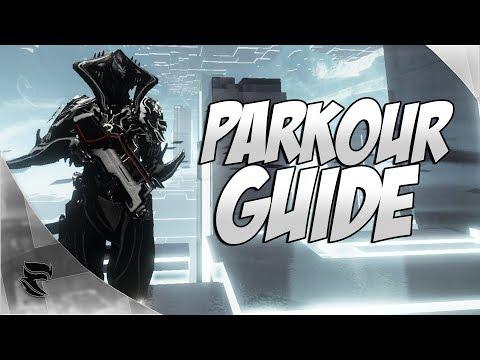 Warframe: Parkour Guide