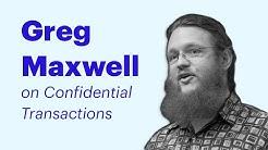 Coinbase Speaker Series: Greg Maxwell of Blockstream
