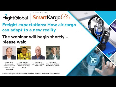 FlightGlobal webinar   Freight expectations  How air cargo can adapt to a new reality