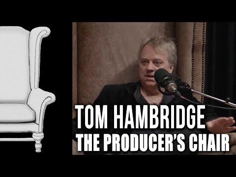The Producer's Chair - Episode 06 - Tom Hambridge