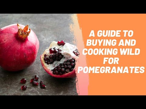 A Guide to Buying and Cooking Pomegranates