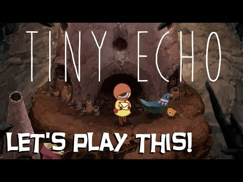 Tiny Echo - Let's Play This! (Gameplay / Commentary) |